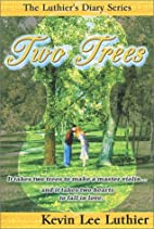 Two Trees (The Luthier's Diary Series) by…