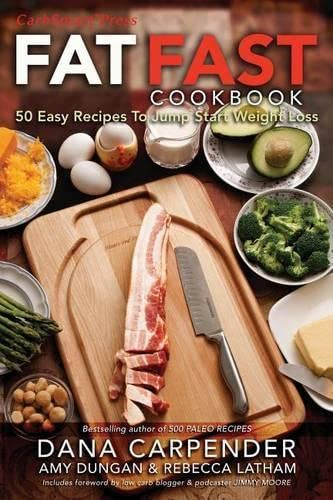 fat-fast-cookbook-50-easy-recipes-to-jump-start-your-low-carb-weight-loss