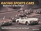 Racing Sports Cars: Memories of the Fifties.…