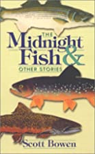 The midnight fish and other stories by Scott…