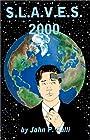 S.L.A.V.E.S 2000 - John P. Galli