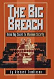 Tomlinson, Richard: The Big Breach: From Top Secret to Maximum Security
