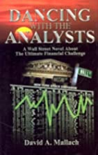 Dancing With the Analysts by David A.…