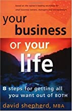 Your Business Or Your Life: 8 Steps For…
