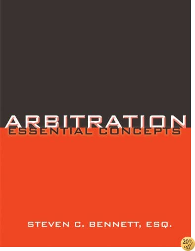 Arbitration: Essential Concepts