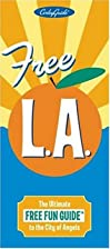 Free L.A. The Ultimate Free Fun Guide to the…