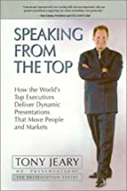 Speaking From the Top by Tony Jeary