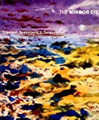 The Mirror Eye: Clement Greenberg in…