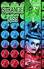 Warren Ellis' Strange Kiss by Warren Ellis