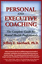 Personal and Executive Coaching: The…