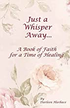 Just a Whisper Away: A Book of Faith for a…