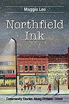 Northfield Ink: Community Stories Along…