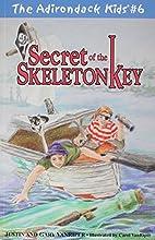 Secret of the Skeleton Key by Justin…