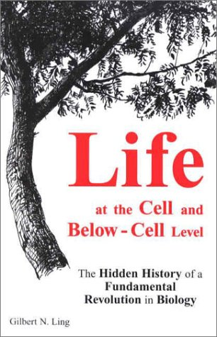 life-at-the-cell-and-below-cell-level-the-hidden-history-of-a-fundamental-revolution-in-biology