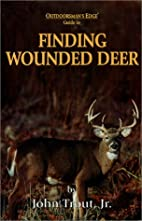Finding Wounded Deer by John Trout
