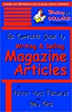 Peggy Moss Fielding: The Complete Guide to Writing & Selling Magazine Articles