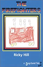 The Firefighters by Ricky Hill