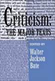 Bate, Walter Jackson: Criticism: The Major Texts