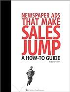 Newspaper Ads That Make Sales Jump : A…