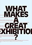 Marincola, Paula: What Makes a Great Exhibition?