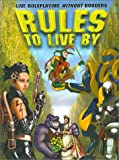 Antunes, Sandy: Rules to Live by: A Live Action Roleplaying Conflict Resolution System