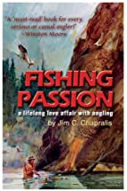 Fishing Passion: A Lifelong Love Affair with…