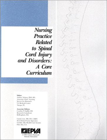nursing-practice-related-to-spinal-cord-injury-and-disorders-a-core-curriculum