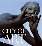 City of Art: Kansas City's Public Art by Tim…