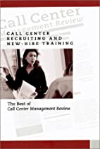 Call Center Recruiting and New Hire Training…