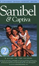 Sanibel & Captiva: A Guide to the Islands by…