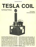 Tesla Coil by George Trinkaus