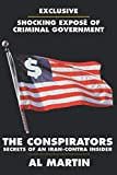 Martin, Al: The Conspirators: Secrets of an Iran-Contra Insider