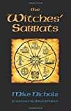 Nichols, Mike: The Witches&#39; Sabbats