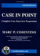 Case in Point: Complete Case Interview…