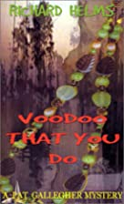 Voodoo That You Do by Richard Helms