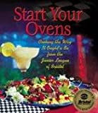 Junior League of Bristol: Start Your Ovens: Cooking the Way It Ought'a Be from the Junior League of Bristol