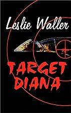 Target Diana by Leslie Waller