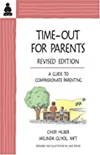 Time-Out for Parents: A Guide to…