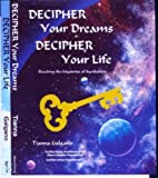 Tianna Galgano: Decipher Your Dreams, Decipher Your Life