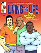 Living the Life: The Graphic Novel by…