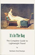 It's in the Bag: The Complete Guide to…