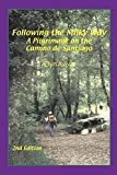 Aviva, Elyn: Following the Milky Way: A Pilgrimage on the Camino De Santiago