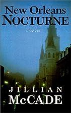 New Orleans Nocturne: A Novel by Jillian…