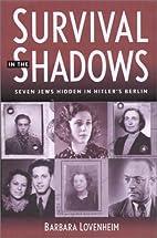 Survival in the Shadows: Seven Jews Hidden…