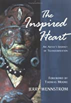 The Inspired Heart: An Artist's Journey of…