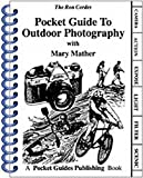 Cordes, Ron: Pocket Guide to Outdoor Photography