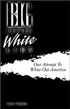 Big Little White Lies by Carol Chehade
