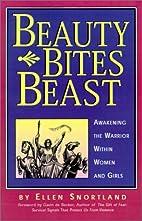 Beauty Bites Beast: Awakening the Warrior…