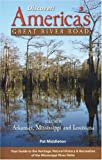 Middleton, Pat: Discover! America's Great River Road: Arkansas, Mississippi and Louisiana