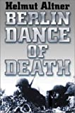 Le Tissier, Tony: Berlin Dance Of Death